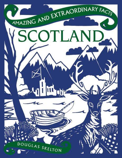 Amazing and Extraordinary Scotland